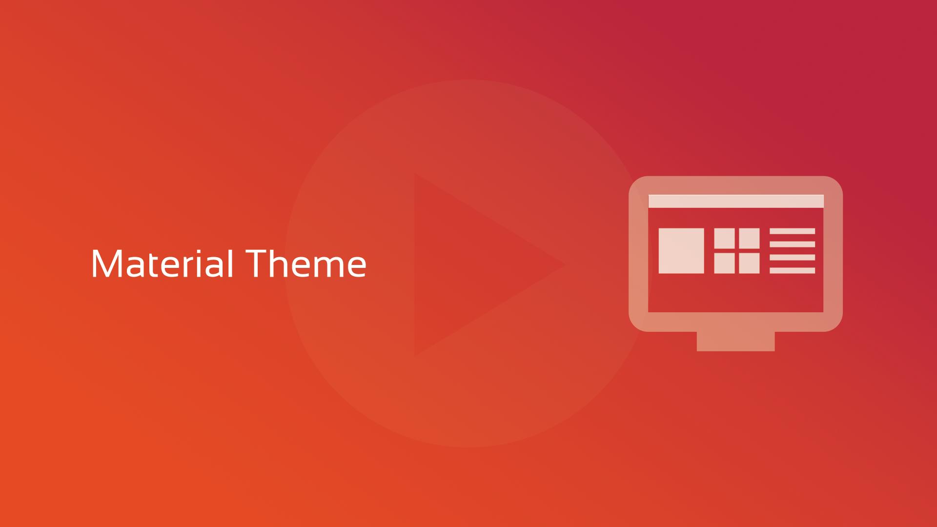 DataFlex 19.1: Tema Material