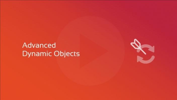 advanced dynamic objects