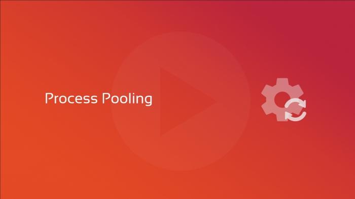 process pooling